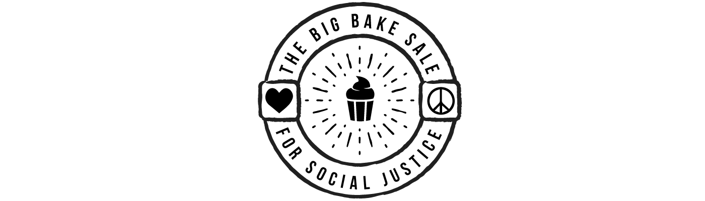 The Big Bake Sale for Social Justice